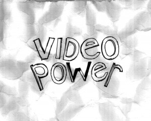 Video Power