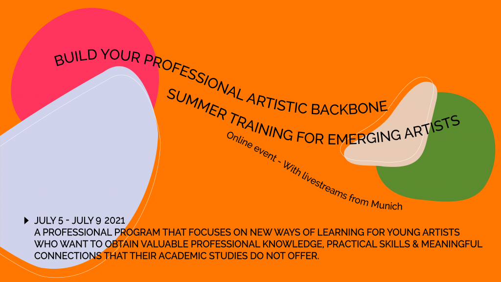 Build your professional artistic backbone: Summer Training